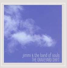 Jimmi & The Band Of Souls: Graveyard Shift, CD