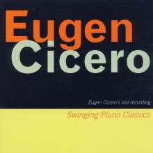 Eugen Cicero (geb. 1940): Swinging Piano Classics - Live 1996, CD