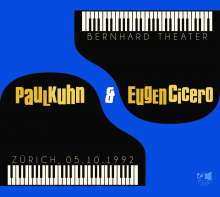 Paul Kuhn & Eugen Cicero: Bernhard Theater 05.10.1992, CD