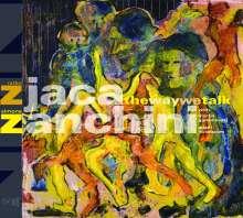 Ratko Zjaca: The Way We Talk, CD