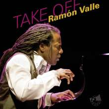Ramón Valle (geb. 1964): Take Off, CD