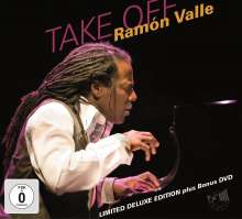 Ramón Valle (geb. 1964): Take Off (Limited Deluxe Edition) (CD + DVD), 1 CD und 1 DVD
