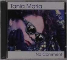 Tania Maria (geb. 1948): No Comment, CD