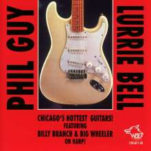 Phil Guy & Lurrie Bell: Chicago's Hottest Guita, CD