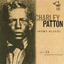 Charley Patton: Pony Blues, CD