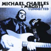 Michael Charles & Magisty: Connected, CD