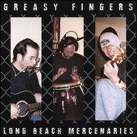 Long Beach Mercenaries: Greasy Fingers, CD