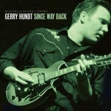 Gerry Hundt: Since Way Back, CD