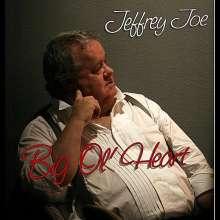 Jeffrey Joe: Big Ol' Heart, CD