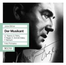 Julius Bittner (1874-1939): Der Musikant, 2 CDs
