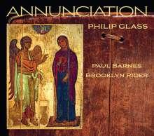 "Philip Glass (geb. 1937): Kammermusik ""Annunciation"", CD"