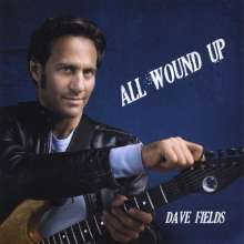 Dave Fields: All Wound Up, CD