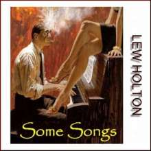Lew Holton: Some Songs, CD