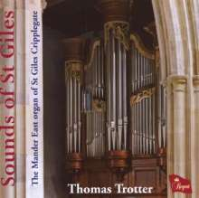 Thomas Trotter - Sounds of St Giles, CD