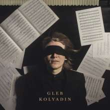 Gleb Kolyadin: Gleb Kolyadin (Edition 2018), CD