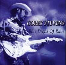 Corey Stevens: Blue Drops Of Rain, CD