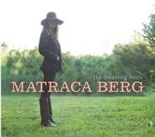 Matraca Berg: The Dreaming Fields, CD
