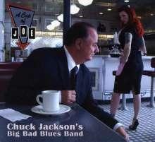 Chuck Jackson's Big Bad Blues Band: A Cup Of Joe, CD