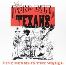 Long Tall Texans: Five Beans In The Wheel (Limited Edition) (Red Vinyl), 2 LPs