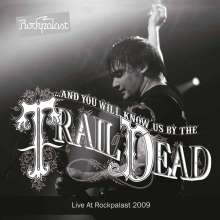 ...And You Will Know Us By The Trail Of Dead: Live At Rockpalast 2009 (Limited-Edition) (Grey Vinyl), 2 LPs
