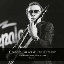 Graham Parker & The Rumour: Live At Rockplast 1978 & 1980 Vol.1, 2 LPs