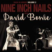 Nine Inch Nails & David Bowie: Back In Anger - The 1995 Radio Transmissions Volume 2 (Limited Deluxe Edition) (Black Vinyl), 2 LPs