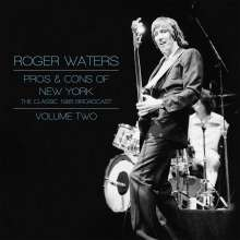 Roger Waters: Pros & Cons Of New York: The Classic 1985 Broadcast - Volume Two, 2 LPs