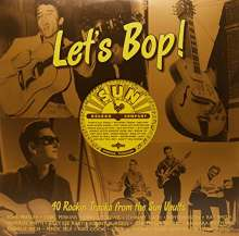 Let's Bop: 40 Rockin Tracks From The Sun Vaults, 2 LPs