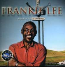 Frankie Lee (geb. 1982): Standing At The Crossroads, CD
