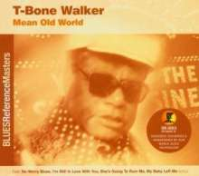 T-Bone Walker: Mean Old World, CD