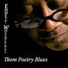 Emmett Wheatfall: Them Poetry Blues, CD