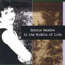 Bonnie Meadow: In The Middle Of Life, CD