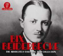 Bix Beiderbecke (1903-1931): Absolutely Essential, 3 CDs