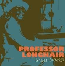 Professor Longhair: Singles 1949 - 1957, 2 CDs