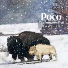 Poco: The Forgotten Trail (1969 - 74), 2 CDs