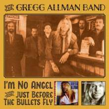 Gregg Allman: I'm No Angel / Just Before The Bullets Fly, 2 CDs