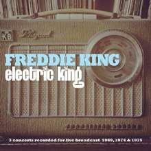 Freddie King: Electric King: Live 1969 - 1975, 2 CDs