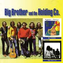 Big Brother & The Holding Company: Be A Brother / How Hard It Is, CD
