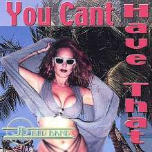 Jd Blu Band: You Cant Have That, CD
