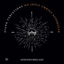 Stefano Bollani (geb. 1972): Piano Variations On Jesus Christ Superstar, CD