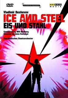 Vladimir Deshevov (1889-1955): Eis und Stahl, DVD