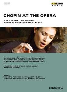 Frederic Chopin (1810-1849): Chopin At The Opera, DVD