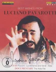 Luciano Pavarotti - Best Wishes From Luciano Pavarotti (2 Operngesamtaufnahmen + Dokumentation), 3 DVDs