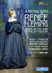 A Recital with Renee Fleming - Vienna at the Turn of the 20th Century, DVD