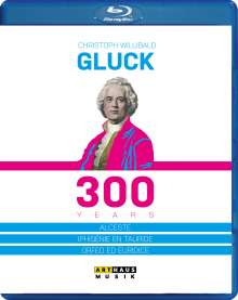 Christoph Willibald Gluck (1714-1787): Christoph Willibald Gluck - 300 Years, Blu-ray Disc