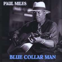 Paul Miles: Blue Collar Man, CD