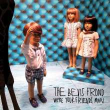 The Bevis Frond: We're Your Friends, Man, 2 LPs