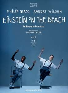 Philip Glass (geb. 1937): Einstein on the Beach, 2 DVDs