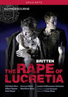 Benjamin Britten (1913-1976): The Rape of Lucretia, DVD