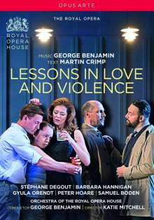 George Benjamin (geb. 1960): Lessons in Love and Violence, DVD